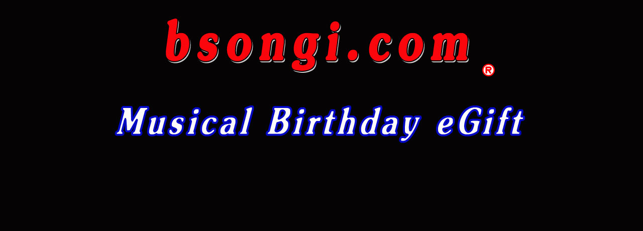 Send your loved ones a Happy Birthday Song